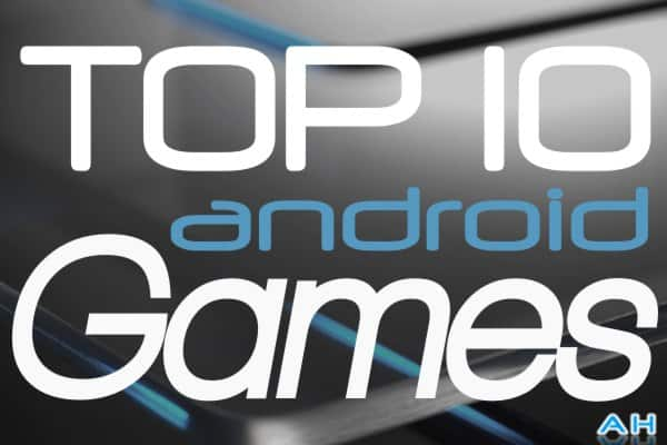 http://androidheadlines.com/wp-content/uploads/2012/12/Top-10-Android-Games-Monthly.jpg