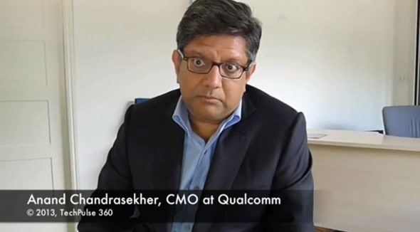 Anand Chandrasekher CMO of Qualcomm