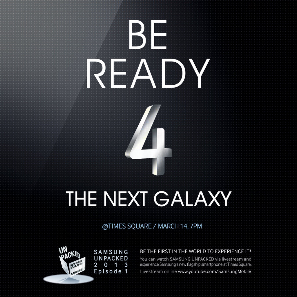 Be Ready 4 The Galaxy S4