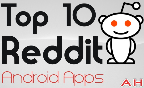 Top 10 Android Reddit Apps