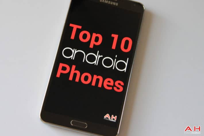 Top 10 Best Android Smartphones Buyers Guide: March 2015 Edition